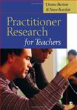 Practitioner Research for Teachers 9780761944201