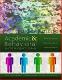 Academic and Behavioral Interventions : Evidence-Based Interventions for All Students, Johnson, Kristin, 0996054200