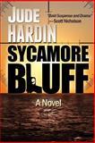 Sycamore Bluff, Jude Hardin, 1494304201