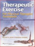 Therapeutic Exercise for Physical Therapist Assistants : Techniques for Intervention, Bandy, William D., 1608314200