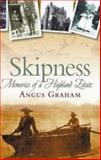 Skipness : Memories of a Highland Estate, Graham, Angus, 1841584207