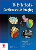 The ESC Textbook of Cardiovascular Imaging, Zamorano, Jose Luis, 1848824203