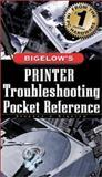 Printer Troubleshooting Pocket Reference, Bigelow, Stephen J., 0071354204