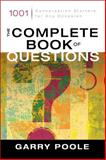 The Complete Book of Questions, Garry D. Poole, 031024420X