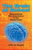 The Brain at School, Geake, John, 0335234208