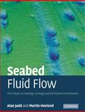 Seabed Fluid Flow : The Impact on Geology, Biology and the Marine Environment, Judd, Alan and Hovland, Martin, 0521114209