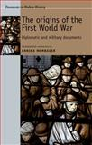 Documents on Origins First World War, , 0719074207