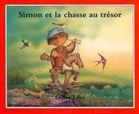 Simon et la Chasse au Tresor, Gilles Tibo, 0887764207