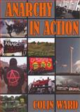 Anarchy in Action, Colin Ward, 0900384204