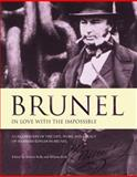 Brunel : In Love with the Impossible, , 0955074207