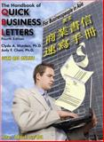 The Handbook of Quick Business Letters : For Businesspeople in Asia, Warden, Clyde A., Jr. and Chen, Judy F., 097990420X