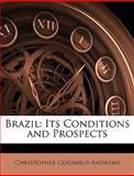 Brazil, Christopher Columbus Andrews, 1144444209