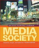 Media/Society : Industries, Images, and Audiences, Hoynes, William and Croteau, David, 1412974208