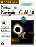 The Official Netscape Navigator Gold Book : Windows Edition, Tidrow, Robert, 1566044200