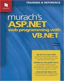 Murach's ASP Web Programming with VB. NET, Anne Prince and Doug Lowe, 1890774200