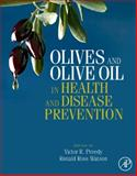 Olives and Olive Oil in Health and Disease Prevention 9780123744203
