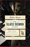 The Glass Demon, Helen Grant, 0385344201