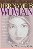 Her Name Is Woman, Gien Karssen, 0891094202