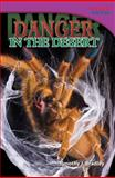Danger in the Desert, Timothy J. Bradley, 143337420X