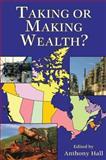 Taking or Making Wealth? 9781550024203