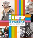 Sweater Surgery, Stefanie Girard, 1592534201