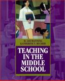 Teaching in the Middle School, Manning, M. Lee and Bucher, Katherine Toth, 0139504206