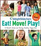 Eat! Move! Play!, Weight Watchers, 0470474203
