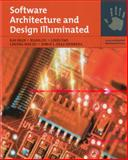 Software Architecture and Design Illuminated 1st Edition