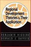 Regional Development Theories and Their Application 9780765804204
