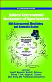 Rational Environmental Management of Agrochemicals : Risk Assessment, Monitoring, and Remedial Action, , 0841274207