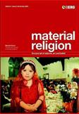Material Religion : The Journal of Objects, Art and Belief, , 1845204204