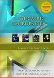 Geriatric Emergencies, Dynamic Lecture Series, Larmon, Baxter and Snyder, Scott R., 0132324202