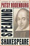 Speaking Shakespeare, Patsy Rodenburg, 0312294204