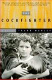 The Cockfighter, Frank Manley, 0385494203