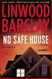 No Safe House, Linwood Barclay, 0451414209