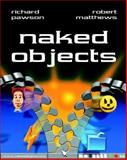 Naked Objects, Pawson, Richard and Matthews, Robert, 0470844205