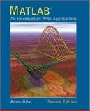 Matlab : An Introduction with Applications, Gilat, Amos, 0471694207