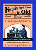 Keeping Hearth and Home in Old Ohio, Carol Padgett, 089732420X