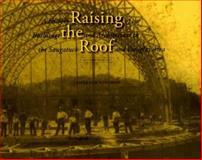 Raising the Roof, James Schmiechen, 0965704203