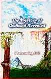 The Mystery of Godhead Revealed, DeGorsky, Anita, 0967854202