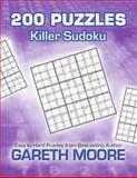 Killer Sudoku: 200 Puzzles, Gareth Moore, 1480194204