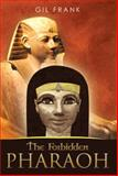 The Forbidden Pharaoh, Frank Gil and Gil Frank, 1493134205