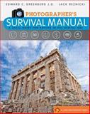 Photographer's Survival Manual, Edward C. Greenberg and Jack Reznicki, 1600594204