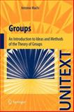 Groups : An Introduction to Ideas and Methods of the Theory of Groups, Machì, Antonio, 884702420X