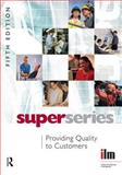 Providing Quality to Customers Super Series, , 0080464203