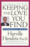 Keeping the Love You Find, Harville Hendrix, 0671734202