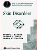 Skin Disorders, Barone, Eugene J. and Jones, Judson C., 0683304208
