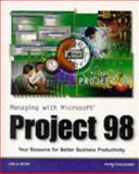 Managing with Microsoft Project 98, Lisa A. Bucki, 0761514201