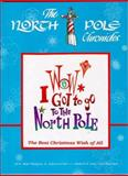 Wow! I Got to Go to the North Pole, R. W. Thompson, 0963644203