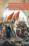 Ottoman/Turkish Visions of the Nation, 1860-1950, Gürpinar, Dogan, 1137334207